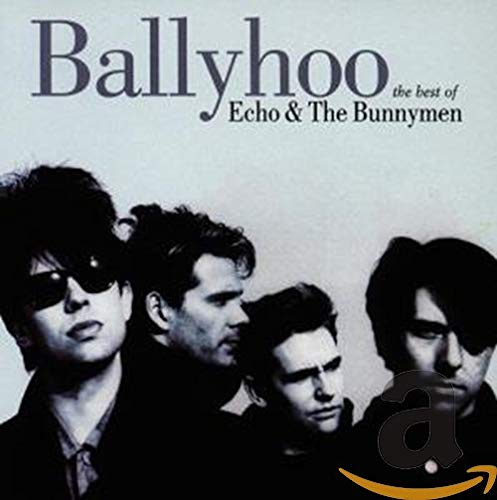 Echo & The Bunnymen - Ballyhoo